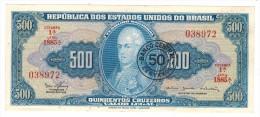 Brazil , 500 Cruzeiros, P-186a. AUNC (50 Centavos On 500 Cz.) - Brazil