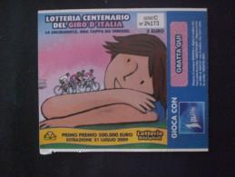 BIGLIETTO LOTTERIA  NAZIONALE ITALIA 2009 100 ANNI DEL GIRO D ITALIA - Biglietti Della Lotteria