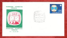 Beleg, IAF International Astronautical Federation Beograd 1967 (78686) - Covers & Documents