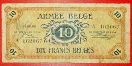 ★OCCUPATION OF GERMANY: BELGIUM ★10 FRANCS 1946 RARE! LOW START★NO RESERVE! - [ 4] Occupazione Belga Della Germania