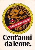 """01931 """"FERRO-CHINA-BISLERI - CENT'ANNI DA LEONE"""" ETICHETTA ADESIVA - Adesivi"""