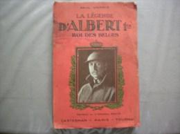 LA LEGENDE D´ALBERT 1er ROI DES BELGES PAUL WERRIE DESSINS DE HERGE CASTERMAN 1934 - Histoire