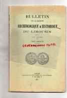 87 - 19-23- BULLETIN SOCIETE ARCHEOLOGIQUE ET HISTORIQUE DU LIMOUSIN- 1958- BERSAC-GRANDMONT-CHATEAU CHERVIX- - Geschichte