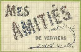 Mes  Amitiés  De  Verviers.   (2 Scans) - Verviers
