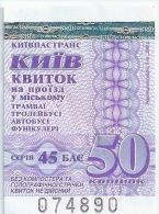 UKRAINE Ticket Trolleybus Tramway Autobus Funiculaire � 50 kopecks KIEV