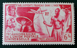 75 ANS  DE L´U.P.U 1949 - NEUF * - YT PA 21 - MI 303 - India (1892-1954)
