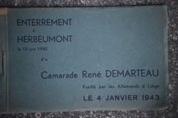 6130/ Enterrement à HERBEUMONT Du Camarade RenéDemarteau Fusillé Le 4 Janvier1943(carnet Complet 8 Cartes) - Herbeumont