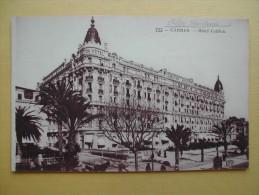 CANNES. L'Hôtel Carlton. - Cannes