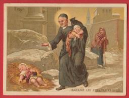 Chromo Bon Point  Saint Vincent De Paul - Ramasse Les Enfants Trouvés , Format : 9 * 11,8 Cm , Recto Verso . - Images Religieuses