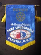 VINTAGE FANION:   FORT LAUDERDALE.   FLORIDA.   (U.S.A.).  -   ROTARY  INTERNATIONAL. - Organisations