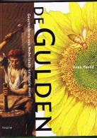 De Gulden - Henk Povee - 2001 - 140 Blz. (zwaar) - [2] 1815-… : Koninkrijk Der Verenigde Nederlanden