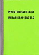 Inventarisiatielijst Imitatiepapiergeld (Reklamebilketten) - M. V.d. Ven 1991 - Kleine Oplage! - Netherlands