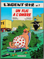 BD L'AGENT 212 - 7 - Un Flic à L'ombre - Rééd. 1990 - Agent 212, L'