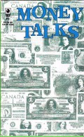 """""""Money Talks"""" - #1 June 1996 - Comic Based On Banknotes - Funny...  30+ Pages - Stati Uniti"""