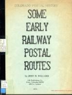 USA - Some Early Railway Postal Routes - Colorado Postal History - John H Willard - Railways