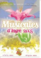 LES MUSICALES D'INGRE 2005 ET SON PROGRAMME  REF 44645 - Other Municipalities