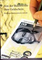 """""""Von Der Baumwolle Zum Geldschein"""" - Deutsche Bundesbank - 1996 - [ 7] 1949-… : FRG - Fed. Rep. Of Germany"""
