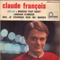 EP 45T CLAUDE FRANCOIS POCHETTE  GLACE - Vinyl Records