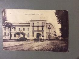 ALGERIA - PHILIPPEVILLE - LA POSTE  E LA PORTA DI STORA - VIAGGIATA 1926 - Algeria