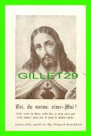 IMAGES RELIGIEUSES - TOI, DU MOINS, AIME-MOI ! - LA RÉPONSE DE MON COEUR - FRANÇOIS-ALEXANDRE, 1912 - - Images Religieuses