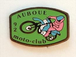 PIN´S MOTO - AUBOUE MOTO CLUB 92 - Motorbikes