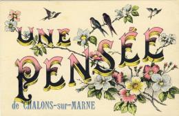 UNE  PENSEE  DE  CHALONS-SUR-MARNE - Châlons-sur-Marne