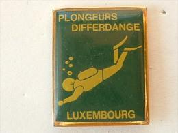 PIN´S PLONGEURS DIFFERDANGE - LUXEMBOURG - Diving