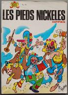 BD LES PIEDS NICKELES - 71 - Les Pieds Nickelés Hippies - BE - Rééd. 1976 - Pieds Nickelés, Les