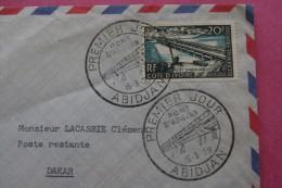 15-3-1958 COTE D´IVOIRE PONT D´ ABIDJAN CACHET à DATE 1ER PREMIER JOUR EX AFRIQUE OCCIDENTALE FRANCAISE-> DAKAR SENEGAL - Côte-d'Ivoire (1892-1944)