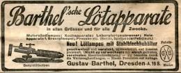 Original-Werbung/ Anzeige 1908 : BARTHEL'SCHE LÖTAPPARATE / BARTHEL - DRESDEN - Ca. 125 X 50 Mm - Publicités