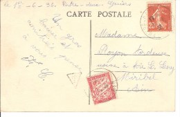 Sur Tres Belle Carte Postal Timbre Taxe 30 C + Type Semeuse 25c 2 Scan Entre Deux Guiers Le Pont Jean Lioud - Marcophilie (Lettres)