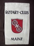 Vintage Fanion:    MAINZ.   (ALLEMAGNE).  -   ROTARY  CLUB. - Organisaties