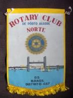 Vintage Fanion:    PORTO ALEGRE NORTE.   District 467    (BRASIL).  -   ROTARY  CLUB. - Organisations