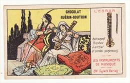 CHROMO Chocolat Guérin-Boutron Les Instruments De Musique L'esrar Instrument Hindou à Archet - Guerin Boutron