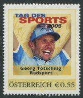 ÖSTERREICH / PM Tag Des Sports 2005 / Georg Totschnig - Radsport / Postfrisch / MNH /  ** - Personalisierte Briefmarken