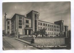 SAN CATALDO - CALTANISSETTA - 1951 - CENTRO DI RIEDUCAZIONE PER MINORENNI - Caltanissetta