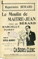 CAF CONC PARTITION BÉRARD LE MOULIN DE MAITRE JEAN BERTAL MARNOIS PHYLO BOREL CLERC MARCELLY - Sonstige