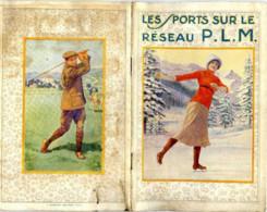 Les Sports Sur Le Réseau PLM Paris à Monaco (chemin De Fer) - 48 Pages, Nombreuses Photos - 3 Scans - Côte D'Azur
