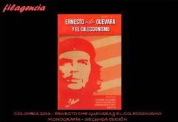CATÁLOGOS & LITERATURA. COLOMBIA 2013. ERNESTO CHE GUEVARA & EL COLECCIONISMO. MONOGRAFÍA. SEGUNDA EDICIÓN - Sellos