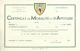 """CHANTIERS DE JEUNESSE - """"CERTIFICAT De MORALITE Et D´APTITUDE"""" - Document Authentique D´Epoque (13,5 X 21 Cm) Etat TB - Historical Documents"""