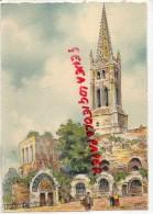 33 - SAINT EMILION - L' EGLISE MONOLITHE - BARDAY - Saint-Emilion