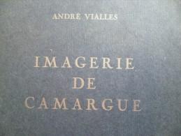 Imagerie de Camargue. A.Vialles + CDV et Timbre vignette de l'auteur. Tirage 100 ex N�57 .Provence Taureaux dernier ex.