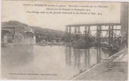 D54 - PONT A MOUSSON PENDANT LA GUERRE - PASSERELLE CONSTRUITE PAR LES ALLEMANDS DETRUITE PAR LES FRANCAIS EN SEPTEMBRE - Pont A Mousson