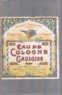 Etiquette . Eau De Cologne '' GAULOISE '' . - Perfume Cards