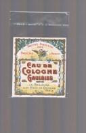 Etiquette . Eau De Cologne '' GAULOISE '' . . - Perfume Cards