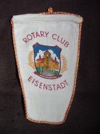 Vintage Fanion:   EISENSTADT.       (AUTRICHE).  -   ROTARY  CLUB. - Organisations