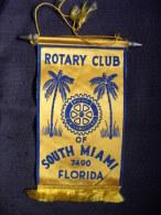 Vintage Fanion:   SOUTH MIAMI. 7490.  FLORIDA.      (U.S.A.).  -   ROTARY  CLUB  INTERNATIONAL - Organisations