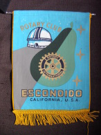 Vintage Fanion:   ESCONDIDO.   CALIFORNIA.      (U.S.A.).  -   ROTARY  CLUB  INTERNATIONAL - Organisaties