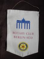 Vintage Fanion:   BERLIN - SUD    (ALLEMAGNE.).  -   ROTARY  CLUB  INTERNATIONAL - Organisations