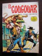 BD EL COUGOUAR - 32 - Le Vengeur Des Sierras - EO 1966 Télé Série Jaune - Petit Format